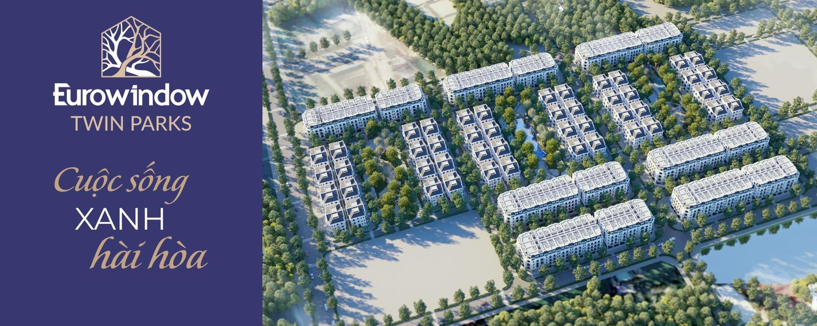dự án eurowindow twin parks gia lâm